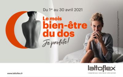 Du 1er au 30 Avril 2021 Lattoflex propose le mois «Bien-être du dos»